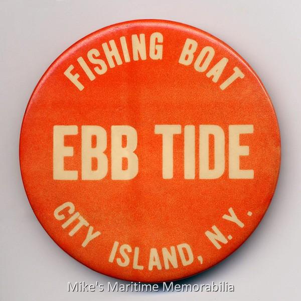 EBB TIDE Fishing Pin, City Island, NY – 1966